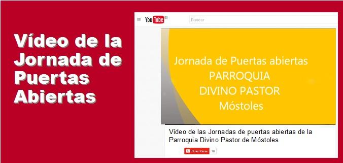 Enlace de acceso al vídeo de la Jornada de Puertas Abiertas de la Parroquia Divino Pastor de Móstoles
