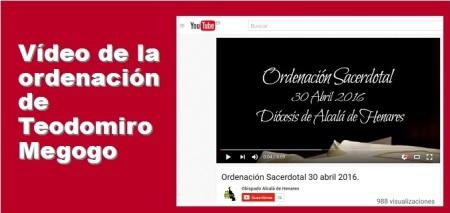 Vídeo de la ordenación de Teodomiro Megogo