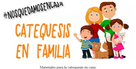 Catequesis en familia. Materiales para la catequesis en casa.